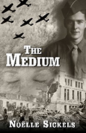 The Medium by Noelle Sickels